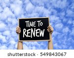 time to renew  | Shutterstock . vector #549843067
