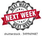 next week. stamp. sticker. seal.... | Shutterstock .eps vector #549969487