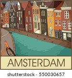 amsterdam canal houses. hand... | Shutterstock .eps vector #550030657