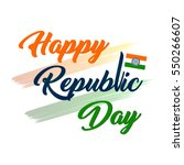 republic day  republic day... | Shutterstock .eps vector #550266607