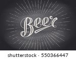 hand drawn lettering beer on... | Shutterstock .eps vector #550366447