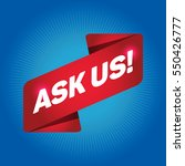 ask us  arrow tag sign. | Shutterstock .eps vector #550426777