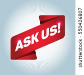 ask us arrow tag sign. | Shutterstock .eps vector #550426807