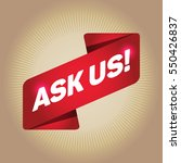 ask us  arrow tag sign. | Shutterstock .eps vector #550426837
