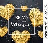 luxury elegant happy valentine... | Shutterstock .eps vector #550528273