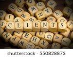 clients word written on wood... | Shutterstock . vector #550828873