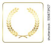 gold laurel wreath. symbol of... | Shutterstock . vector #550873927