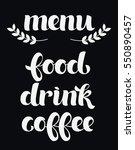 menu  food  drink  coffee.... | Shutterstock .eps vector #550890457