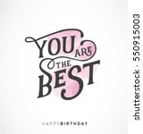 you are the best   happy... | Shutterstock .eps vector #550915003