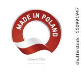 made in poland flag red color... | Shutterstock .eps vector #550991947