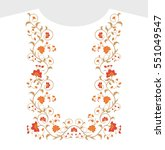 neck embroidery. floral print.... | Shutterstock .eps vector #551049547
