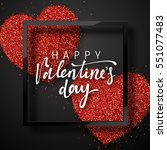 Happy Valentines Day lettering greeting card on red bright heart background. Festive banner and poster. | Shutterstock vector #551077483