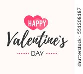 happy valentines day card.... | Shutterstock .eps vector #551208187