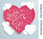 happy valentines day background ... | Shutterstock .eps vector #551374033