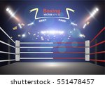 boxing ring with illumination... | Shutterstock .eps vector #551478457