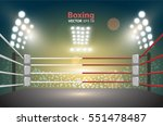 boxing ring with illumination... | Shutterstock .eps vector #551478487