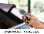 closeup of business woman hand... | Shutterstock . vector #551529523