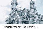 industrial zone the equipment... | Shutterstock . vector #551545717