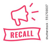 recall. ribbon and megaphone... | Shutterstock .eps vector #551703037