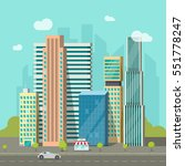 City buildings near road vector illustration, cityscape flat style, modern big hight skyscrapers town, urban street landscape | Shutterstock vector #551778247