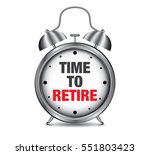 time to retire on retro alarm... | Shutterstock .eps vector #551803423