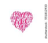 i really like you. love letter... | Shutterstock . vector #551812933