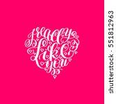 i really like you. love letter... | Shutterstock . vector #551812963