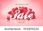 Valentines day sale background with Heart Shaped Balloons. Vector illustration.banners.Wallpaper.flyers, invitation, posters, brochure, voucher discount. | Shutterstock vector #551853223