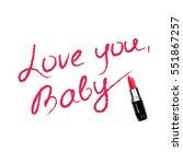 handwritten lettering.  vector... | Shutterstock .eps vector #551867257