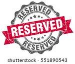 reserved. stamp. sticker. seal. ... | Shutterstock .eps vector #551890543