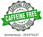 caffeine free. stamp. sticker....   Shutterstock .eps vector #551973127