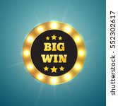 retro sign with lamp big win... | Shutterstock .eps vector #552302617