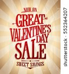 great valentines day sale... | Shutterstock .eps vector #552364207
