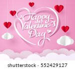 paper art of happy valentines... | Shutterstock .eps vector #552429127