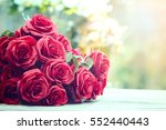 close up beautiful red roses... | Shutterstock . vector #552440443