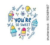 you are so sweet  vector... | Shutterstock .eps vector #552489487