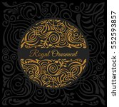 round black calligraphic royal... | Shutterstock .eps vector #552593857