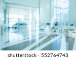 abstract blur hospital and... | Shutterstock . vector #552764743