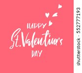 vector happy valentines day... | Shutterstock .eps vector #552777193