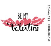 Be My Valentine. Handwritten...