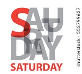 vector saturday. broken text   Shutterstock .eps vector #552799627