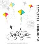 celebrate makar sankranti...   Shutterstock .eps vector #552871333