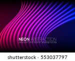 bright neon lines background... | Shutterstock .eps vector #553037797