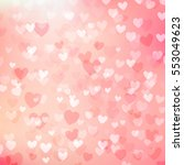 heart bokeh abstract background ... | Shutterstock .eps vector #553049623