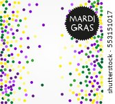 mardi gras confetti background. ... | Shutterstock .eps vector #553151017