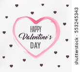 happy valentines day card ... | Shutterstock .eps vector #553245343