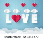 paper art of love with heart... | Shutterstock .eps vector #553311577