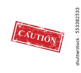 caution stamps | Shutterstock .eps vector #553382533