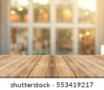 wooden board empty table top on ... | Shutterstock . vector #553419217