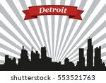 detroit city skyline with rays... | Shutterstock .eps vector #553521763